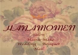 HANAMOMEN hair&make wedding(ハナモメン)